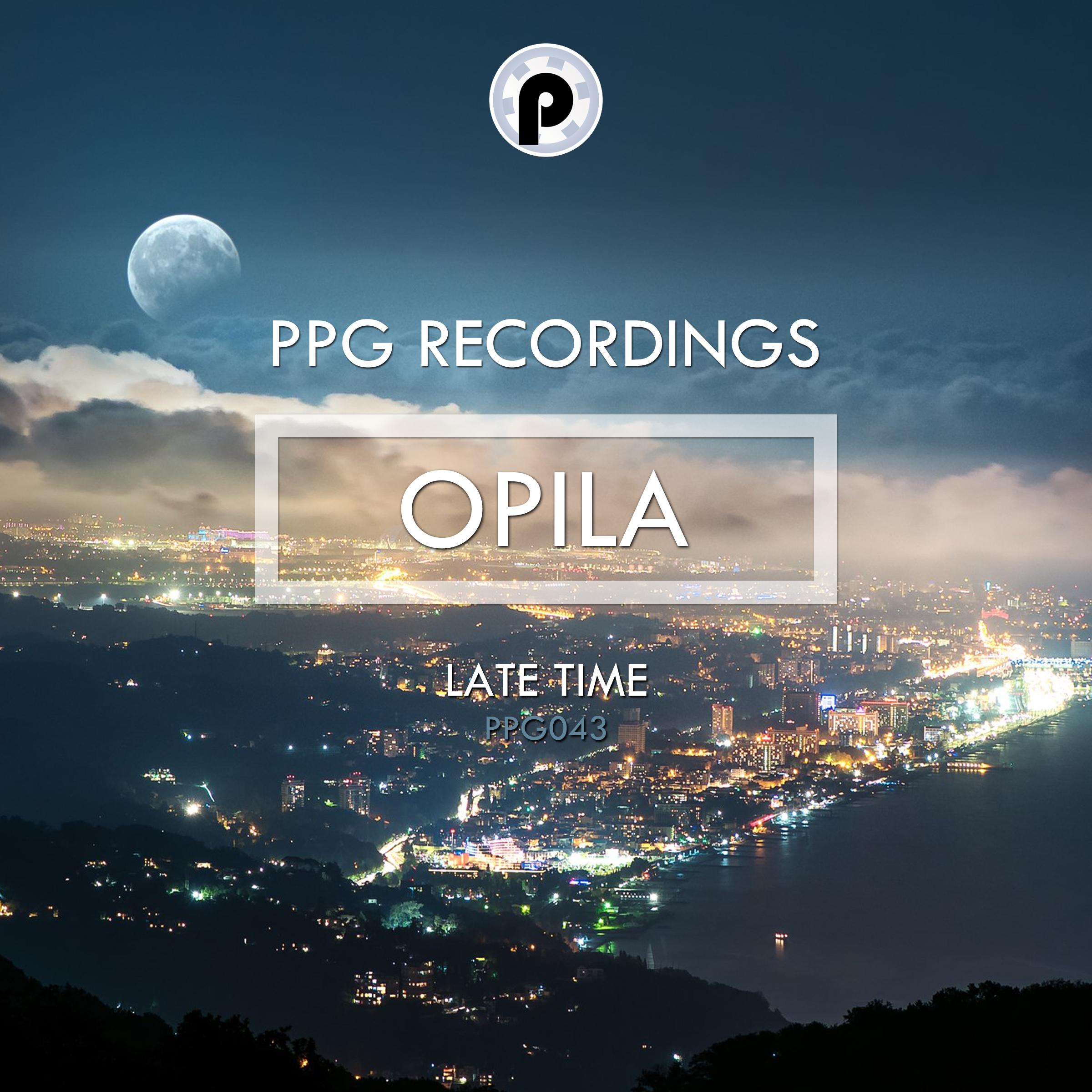 Opila - Late Time (Original Mix)