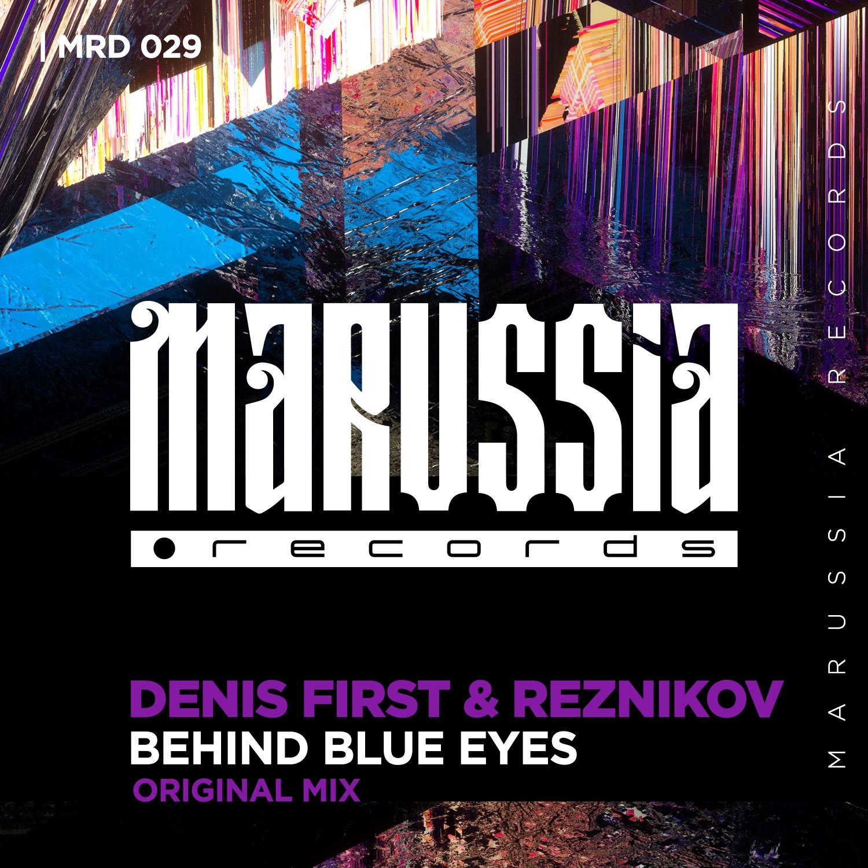 Denis First & Reznikov - Behind Blue Eyes (Radio Edit) ()