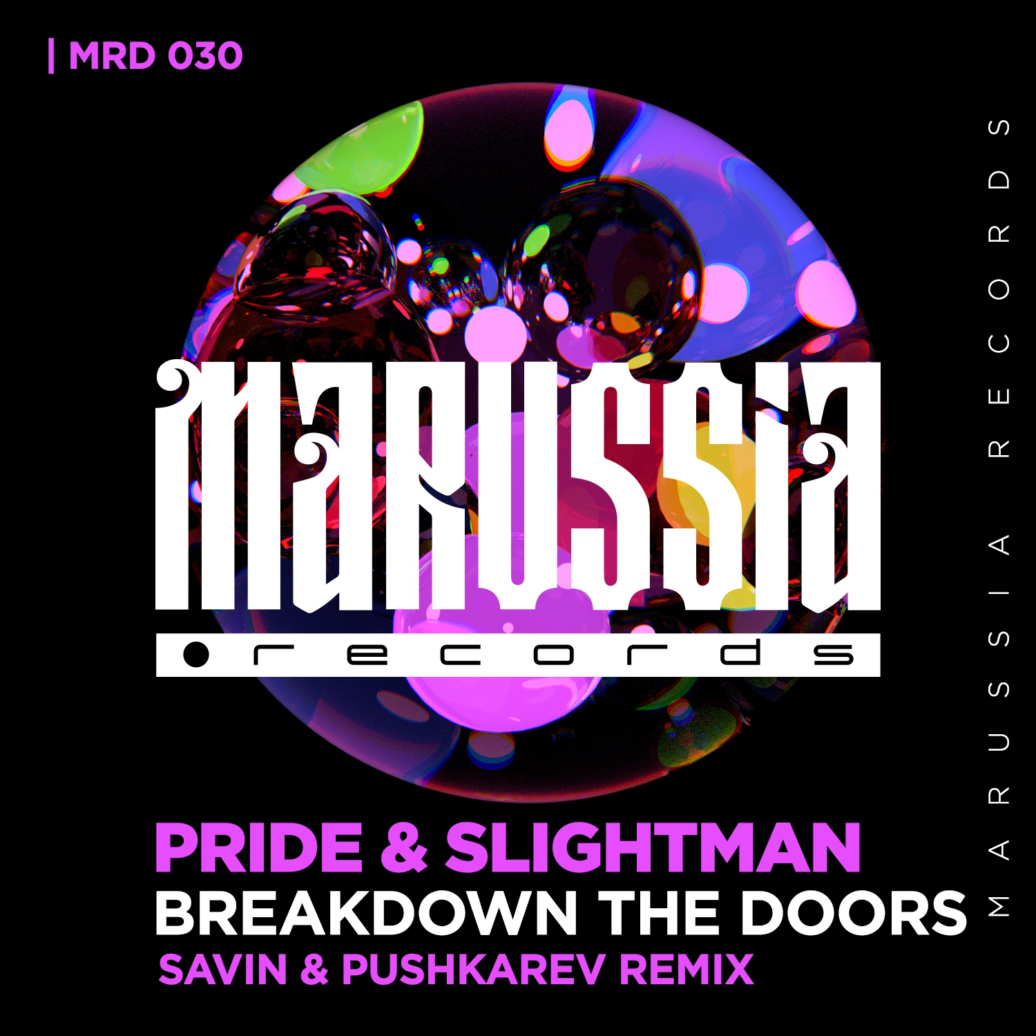 Pride & Slightman - Breakdown The Doors (Savin & Pushkarev Radio Version) ()