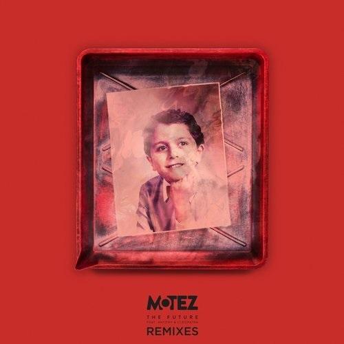 Motez feat. Antony & Cleopatra - The Future  (Figgy Remix)