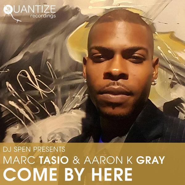 Marc Tasio & Aaron K. Gray - Come (DJ Spen & Gary Hudgins Dub)