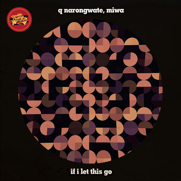 Q Narongwate, Miwa - If I Let This Go (Fuminori Kagajo Remix)