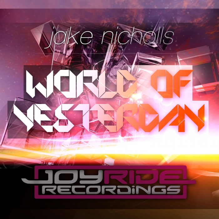Jake Nicholls - World Of Yesterday  (Extended Mix)