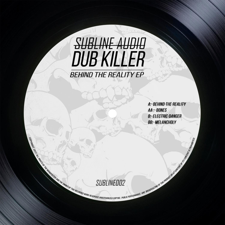 Dub Killer - Behind The Reality (Original Mix)