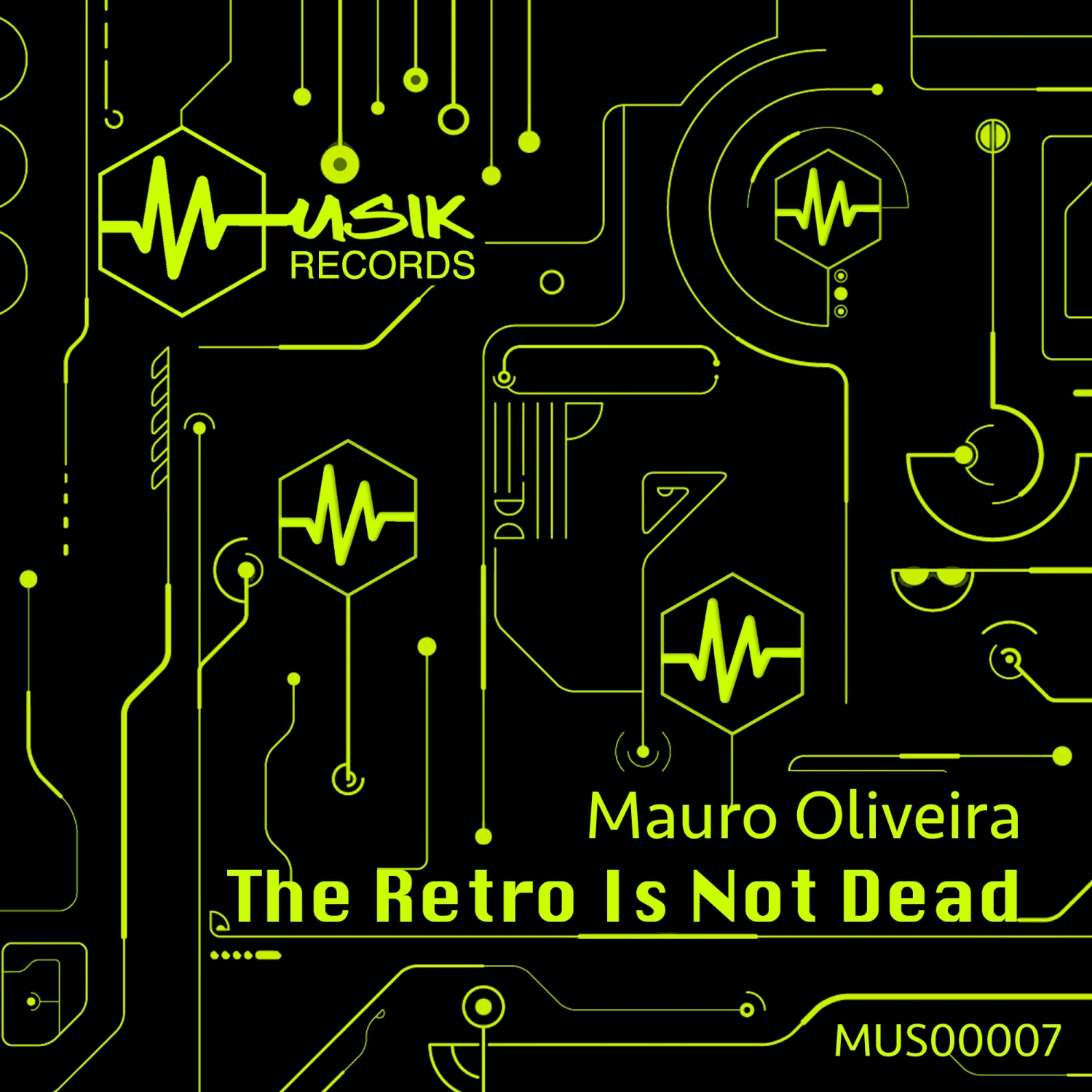 Mauro Oliveira - The Retro Is Not Dead (Original Mix)