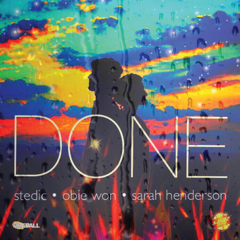 Stedic & Sarah Henderson & Courtney Owens & Stedic - Done (feat. Stedic) (Original mix)