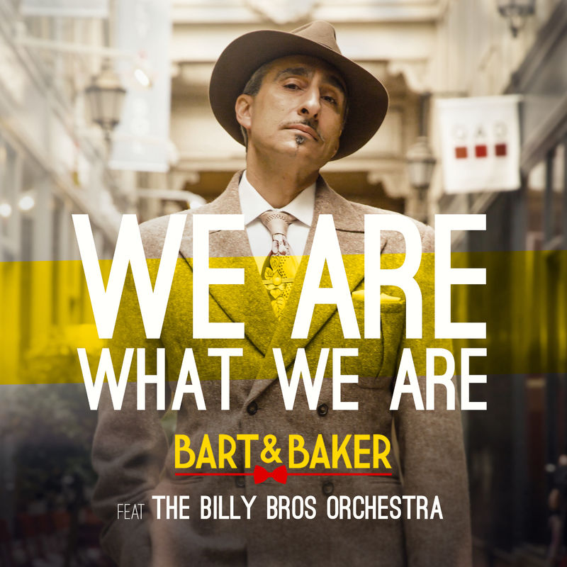Bart&Baker feat. Billy Bros Orchestra - We Are What We Are  (Pep\'s Show Boys Remix)