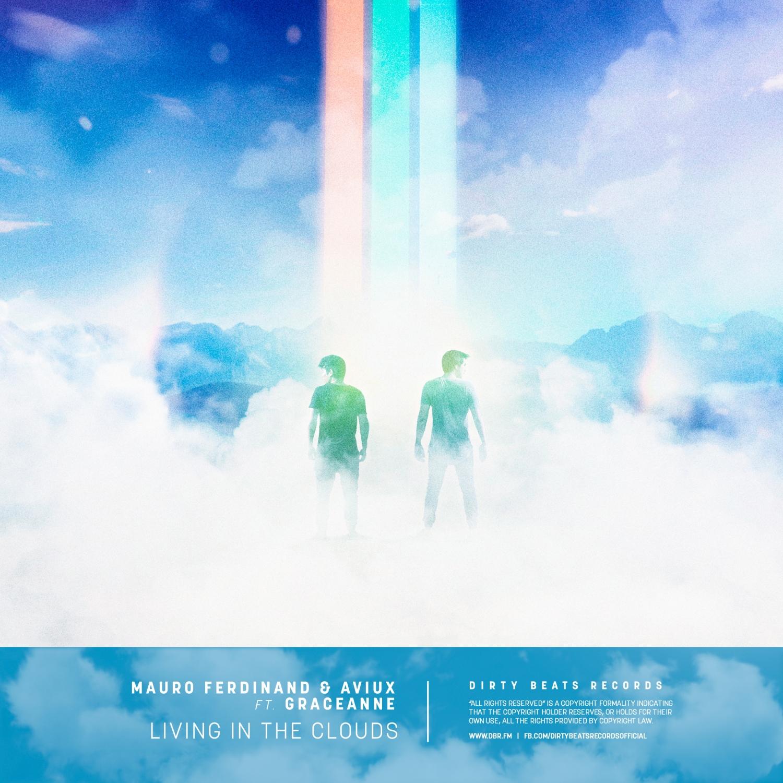Mauro Ferdinand & Aviux & GraceAnne - Living In The Clouds (feat. GraceAnne) (Original Mix)