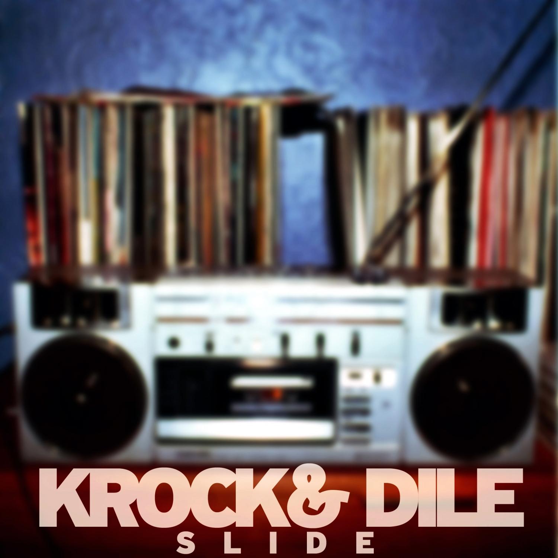 Krok & Dile - Slide (Original Mix)