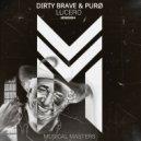 Dirty Brave & PURØ - Lucero (Radio Edit)