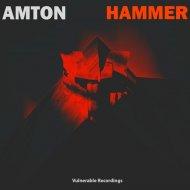 Amton - Hammer (Original Mix)