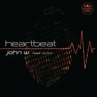John W  &  Victtor  - Heartbeat (feat. Victtor) (Marcos Safra Dark Remix)