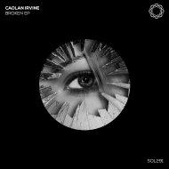 Caolan Irvine - Broken (Original Mix)