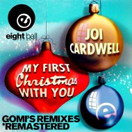 Joi Cardwell  - My First Christmas With You (Gomi Radio Remix)