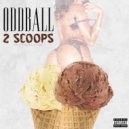 Odd Ball - 2 Scoops (Original Mix)