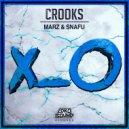 Marz & Snafu - Crooks (Original Mix)