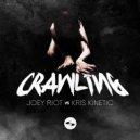 Joey Riot & Kris Kinetic - Crawling  (feat. Kris Kinetic) (Original Mix)