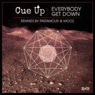 Cue Up - Everybody Get Down (Original Mix)