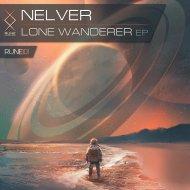 Nelver - Lone Wanderer (Original Mix)