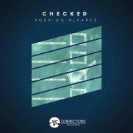 Rodrigo Alvarez - Checked (Original mix)