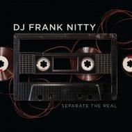 DJ Frank Nitty - The Noise (Original Mix)