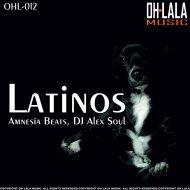 Amnesia Beats  &  DJ Alex Soul  - Latinos (Oliver K Remix)
