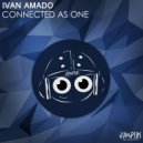 Ivan Amado - Connected As One (Original Mix))