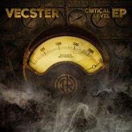Vecster - Critical Level (Original Mix)