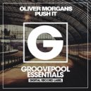 Oliver Morgans - Push It (Original Mix)