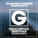 Francesco Ramirez - Silence (Dave Morales 2018 Edit)