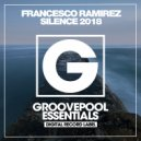 Francesco Ramirez - Silence (Dave Morales 2018 Dub Edit)
