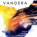 Vandera & Lostlojic - Last Goodbye (feat. Lostlojic) (Original Mix)