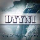 Dyyni - City Of Moving Water (Robert Gitelman Remix)