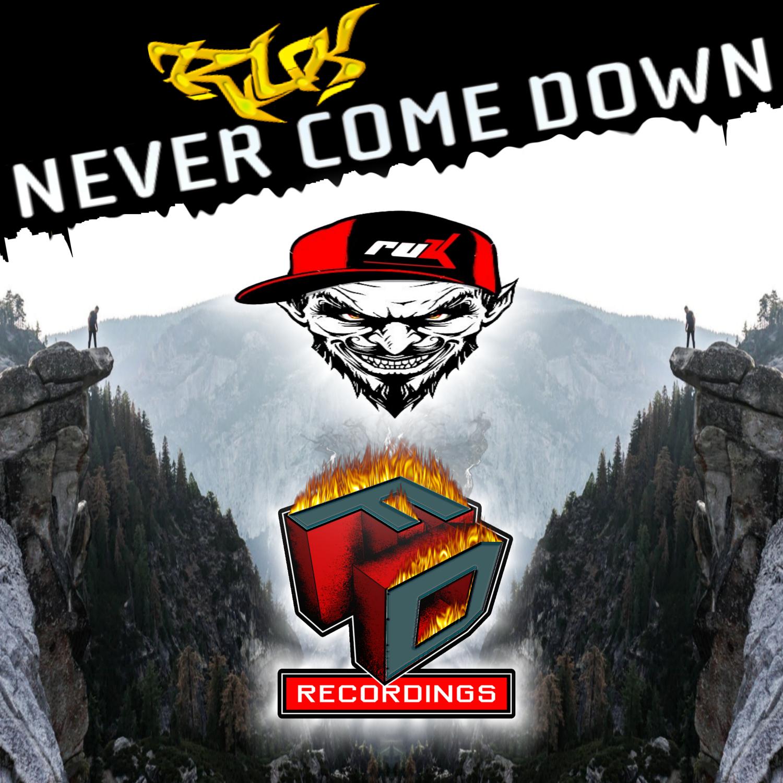 RuK - Never Come Down (Original Mix)