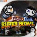 Face & Book - Super Bowl (Original Mix)