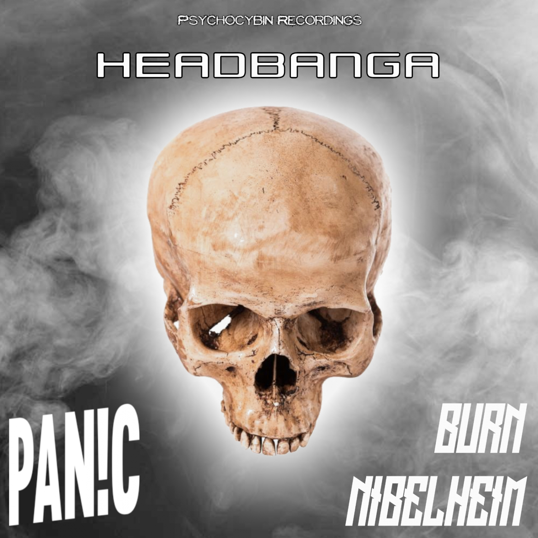 Burn Nibelheim & PAN!C - Headbanga (Original Mix)