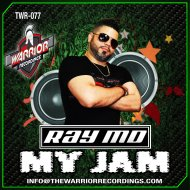 Ray MD - MY JAM (ORIGINAL WARRIOR MIX)
