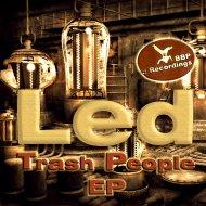 Led - Love Inhibition (Original Mix)