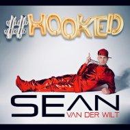 Sean van der Wilt - #HOOKED (Original Mix)