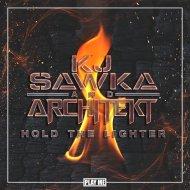 KJ Sawka & Architekt - Hold The Lighter (Original Mix)