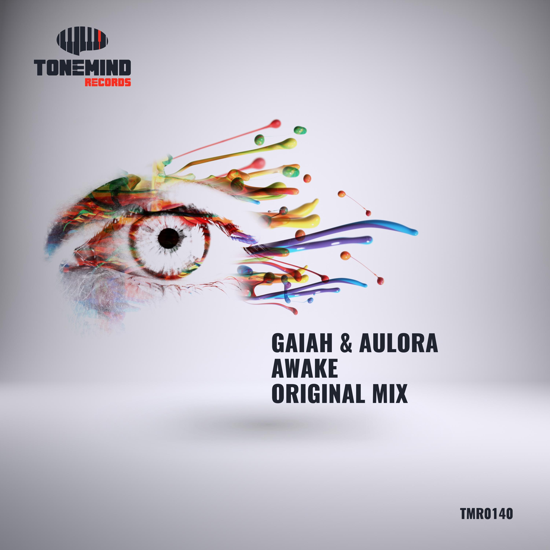Gaiah & Aulora - Awake (Radio mix)