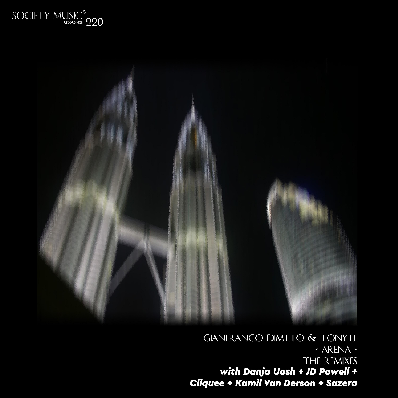 Gianfranco Dimilto & Tonyte - Arena (Cliquee Remix)