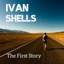 Ivan Shells - On My Way (Original Mix)