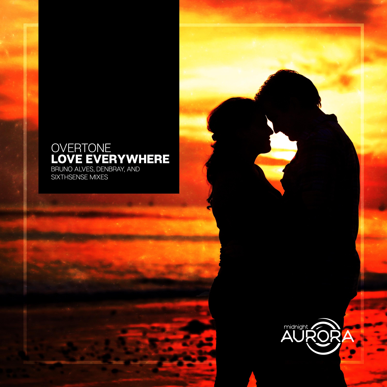 Overtone - Love Everywhere (SixthSense Remix)