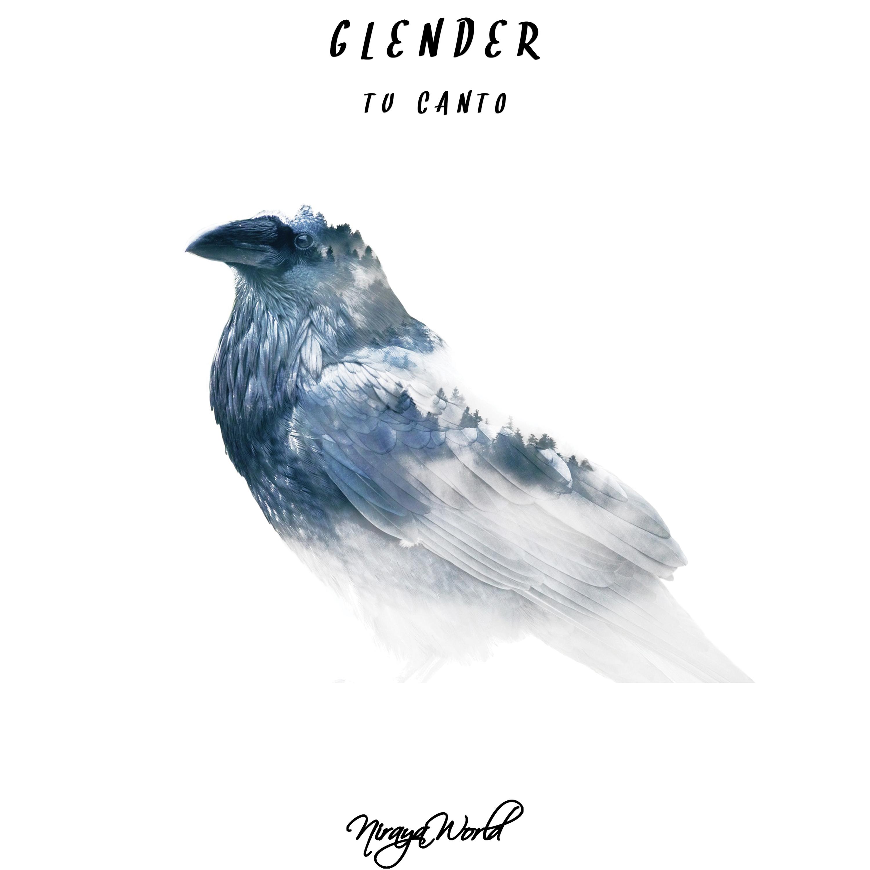 Glender - Tu Canto (Original Mix)