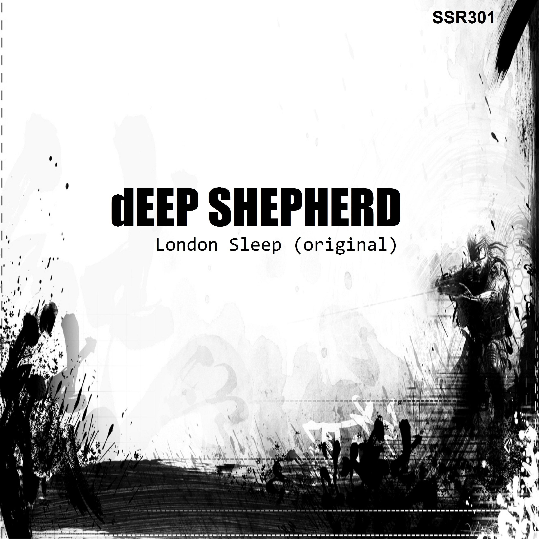 Deep Shepherd - London Sleep (Original mix)