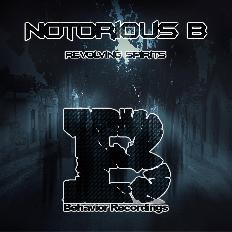 Notorious B - Revolving Spirits (Original mix)