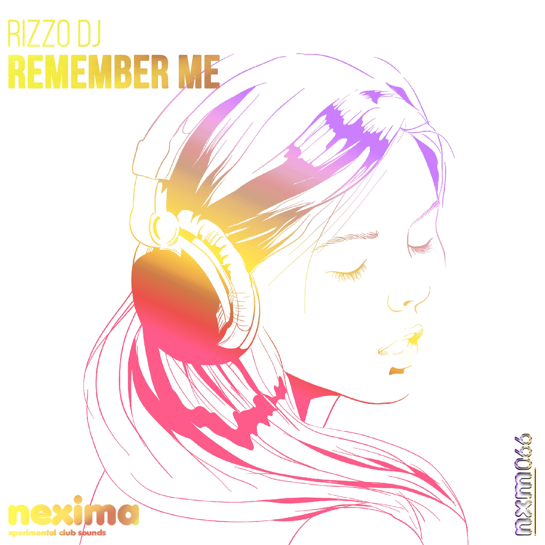 Rizzo DJ - Remenber Me (Original mix)