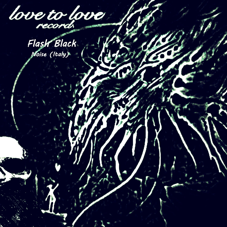 Noise (italy) - Flash Black (Original mix)