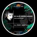 Big Ma.Mi & Andrea Maggino - This Is Not My Face (Original mix)